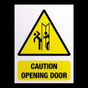 caution opening door sign